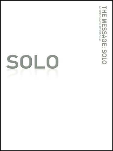 the-message-solo-an-uncommon-devotional