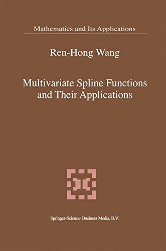 Multivariate Spline Functions and Their Applications (Mathematics and Its Applications)