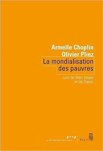 Armelle Choplin,  Olivier Pliez - La mondialisation des pauvres (2018) sur Bookys