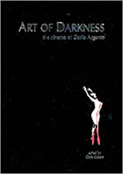 Book Art of Darkness: The Cinema of Dario Argento
