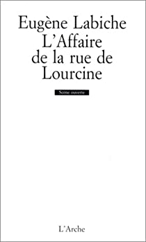 L'affaire de la rue de Lourcine par Labiche