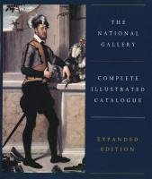 The National Gallery Complete Illustrated Catalogue: Expanded Edition (National Gallery of London) por National Gallery,Christopher Baker,Tom Henry