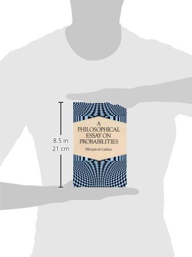 a philosophical essay on probabilities dover books on mathematics  a philosophical essay on probabilities dover books on mathematics amazon co uk marquis de laplace 9780486288758 books