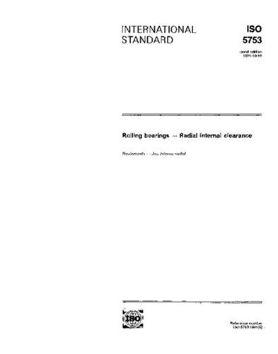 ISO 5753:1991, Rolling bearings - Radial internal clearance