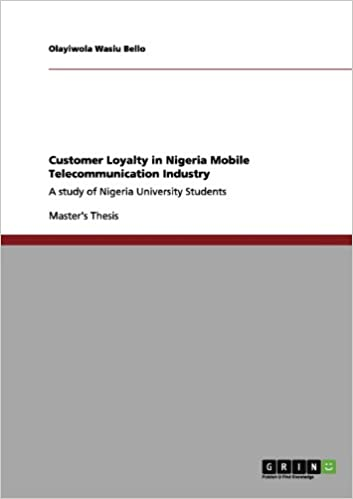 Book Mobile Telecommunication Customer Loyalty in Nigeria: Determining factors