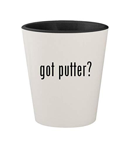 got putter? - Ceramic White Outer & Black Inner 1.5oz Shot Glass (Jade Golf Putter)
