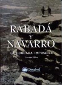 Descargar Libro Rabada Y Navarro - La Cordada Imposible Simon Elias