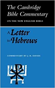 Cambridge Bible Commentaries: New Testament 17 Volume Set: CBC: A Letter to Hebrews (Cambridge Bible Commentaries on the New Testament)