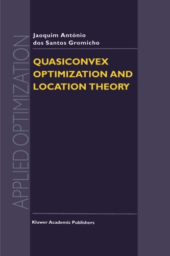 Quasiconvex Optimization and Location Theory (Applied Optimization)