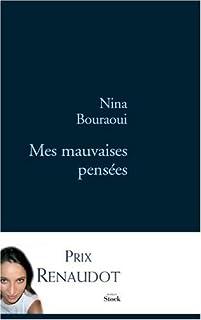 Mes mauvaises pensées, Bouraoui, Nina