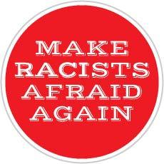 Make Racists Afraid Again (Size W8 x H8 Centimeter) Car Motorcycle Bicycle Skateboard Laptop Luggage Vinyl Sticker Graffiti Decal Bumper - Sticker Afraid