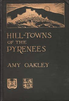 Hill-towns of the Pyrenees, - Spain Oakley