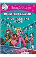 Book Thea Stilton Mouseford Academy #7: Mice Take the Stage by NILL (2015-11-09)