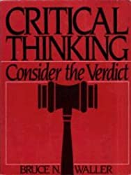 Review of Critical Thinking: Consider the Verdict (6th edition) by