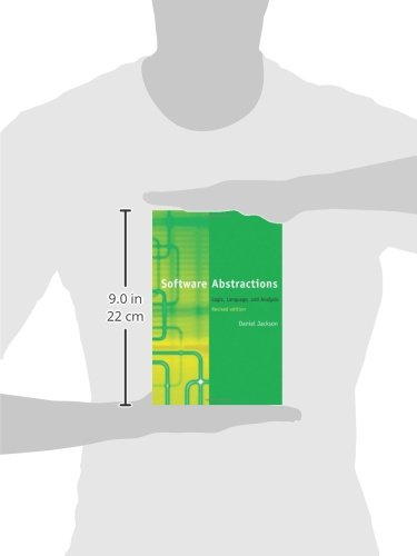 Software Abstractions: Logic, Language, and Analysis