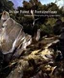 In the Forest of Fontainebleau, Kimberly Jones and Simon Kelly, 0300138970