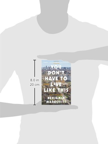 Amazon you dont have to live like this a novel amazon you dont have to live like this a novel 9780062376619 benjamin markovits books fandeluxe Choice Image