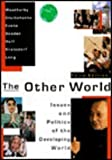 The Other World : Issues and Politics of the Developing World, Weatherby, Joseph N., 0801316707