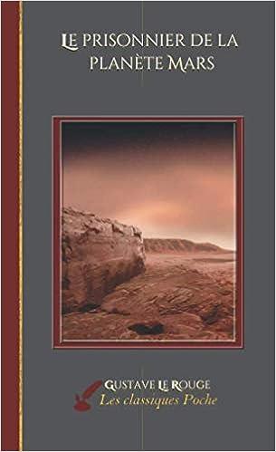 Livre en ligne pdf Le prisonnier de la planète Mars: - Les classiques poche