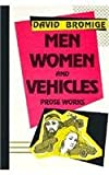 Men, Women and Vehicles, David Bromige and D. H. Lawrence, 0876857977