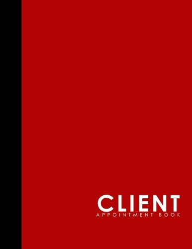 Download Client Appointment Book: 4 Columns Appointment Journal, Appointment Scheduler Calendar, Daily Planner Appointment Book, Red Cover (Volume 8) pdf