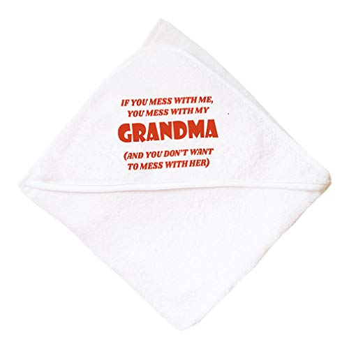 If You Mess With Me You Mess With My Grandma Boys-Girls Cotton Baby Hooded Towel - White, One Size