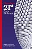 Chambers 21st Century Dictionary