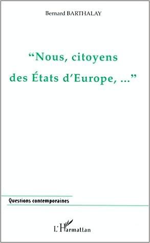 Lire Nous, citoyens des états d'Europe pdf, epub ebook