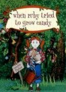 Download When Ruby Tried to Grow Candy pdf