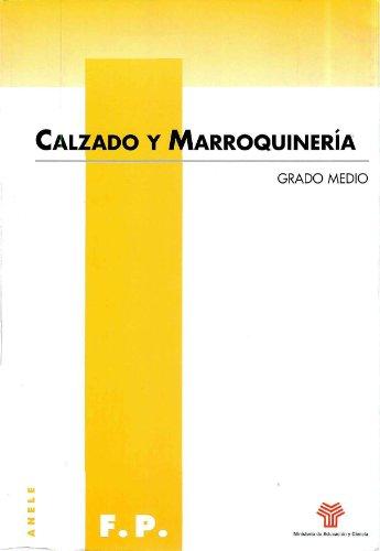 Descargar Libro Calzado Y Marroquinería. Grado Medio José María Amat Amer