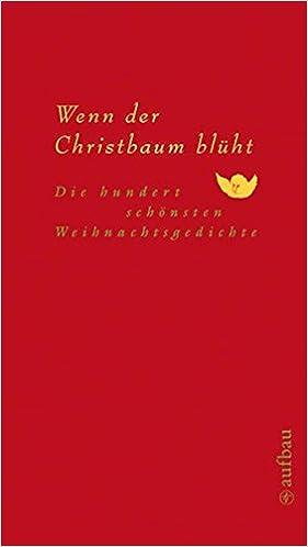 Moderne Weihnachtsgedichte.Das Schönste Weihnachtsgedicht Schöne Weihnachtsgedichte Für