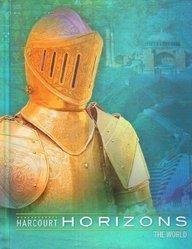 Harcourt School Publishers Horizons: Student Edition the World 2003