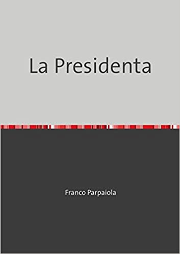 Book La Presidenta (Italian Edition)