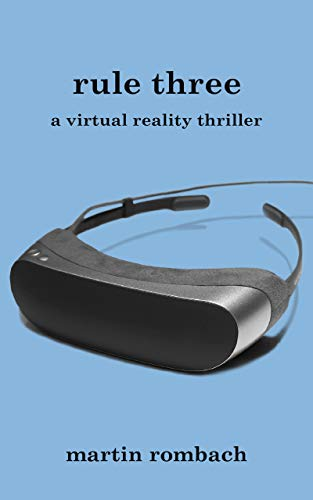 Rule Three: A Virtual Reality Thriller