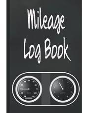 Mileage Log Book: Vehicle Journal