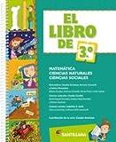img - for El libro de 3ro.' matem tica ciencias naturales y ciencias sociales book / textbook / text book