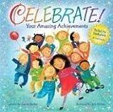 Celebrate! Your Amazing Achievements