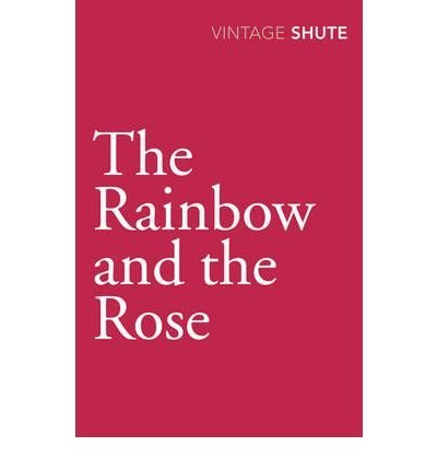 Price comparison product image TheRainbow and the Rose by Shute,  Nevil ( Author ) ON Sep-03-2009,  Paperback