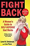 img - for by Lisa Place,by Loren W. Christensen Fight Back: A Woman's Guide to Self-defense that Works(text only) [Paperback]2011 book / textbook / text book