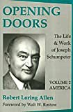 img - for Opening Doors: the Life and Work of Joseph Schumpeter: America book / textbook / text book