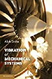 Vibration of Mechanical Systems 1st Edition