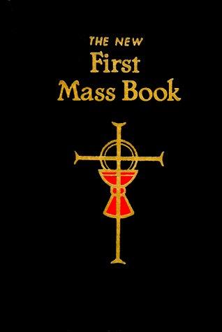 Read Online First Mass Book PDF