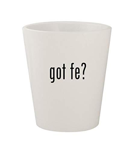 - got Fe? - Ceramic White 1.5oz Shot Glass