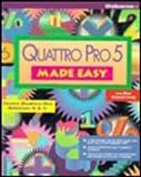 Quattro Pro 5 Made Easy, Craig, Deborah, 0078819636