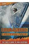 Courageous Circumnavigators, Fiona Macdonald, 1410954161