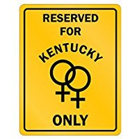 Reserved for Kentucky Only lesbian - Usa States - Parking Sign [ Decorative Novelty Sign Wall Plaque ]