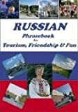 img - for Russian Phrasebook for Tourism, Friendship and Fun (Russian Edition) book / textbook / text book