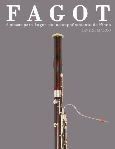 Descargar Libro Fagot: 4 Piezas Para Fagot Con Acompañamiento De Piano Javier Marcó