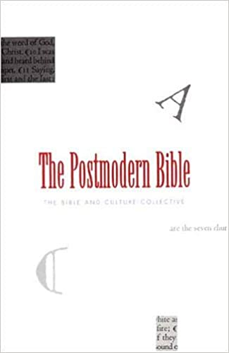 The Postmodern Bible: Bible & Culture Collective ...