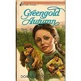Greengold Autumn, Donna Fletcher Crow, 0310465729